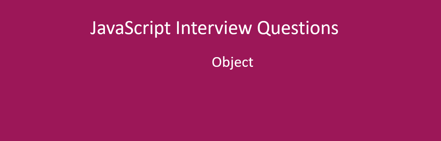 How to prevent modification of an object in JavaScript? Is all objects have prototypes?